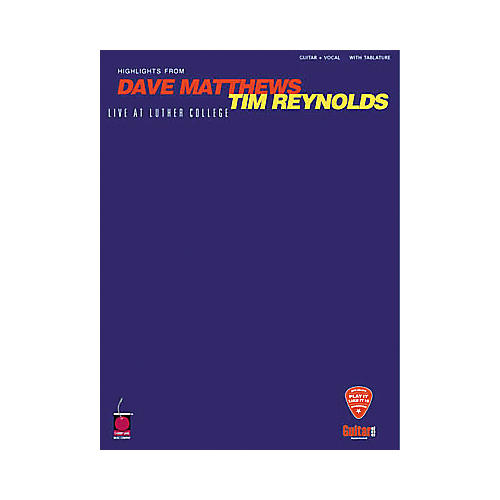 Hal Leonard Dave Matthews & Tim Reynolds Live at Luther College Guitar Tab Book-thumbnail