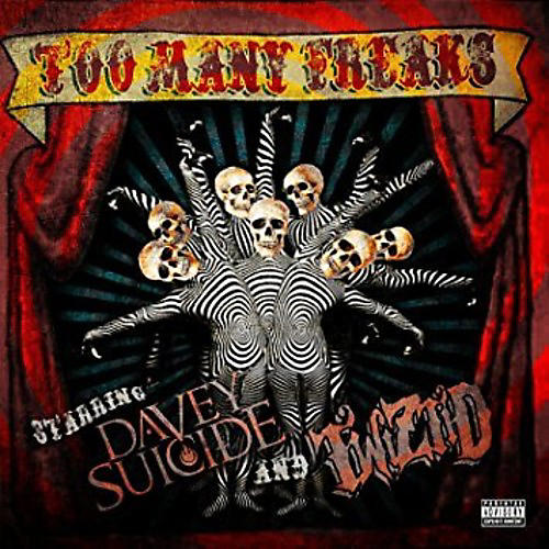 Alliance Davey Suicide & Twiztid - Too Many Freaks