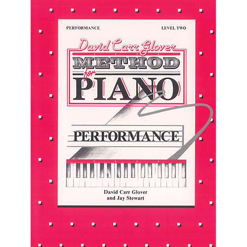 Alfred David Carr Glover Method for Piano Performance Level 2