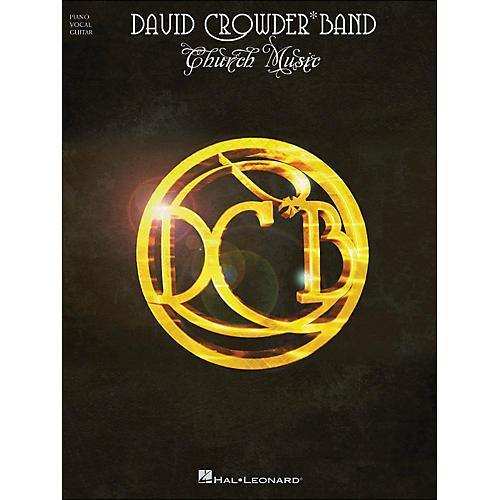 Hal Leonard David Crowder*Band - Church Music arranged for piano, vocal, and guitar (P/V/G)