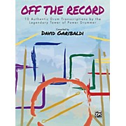 BELWIN David Garibaldi: Off the Record Drum Transcriptions