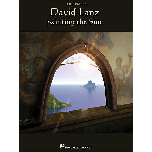 Hal Leonard David Lanz - Painting The Sun arranged for piano solo-thumbnail