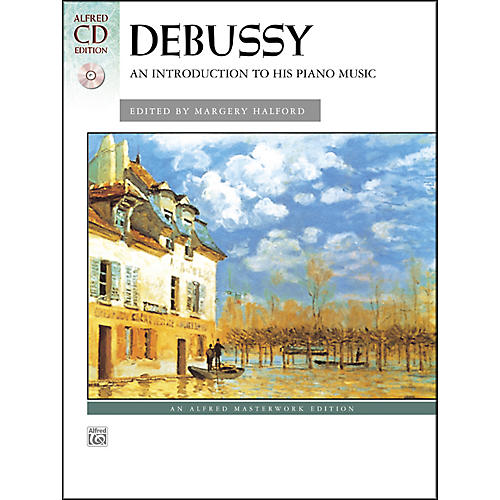 Alfred Debussy An Introduction to His Piano Music Book & CD