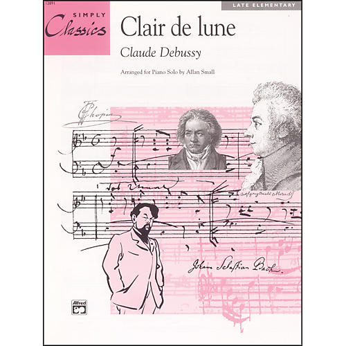 Alfred Debussy Clair de lone (from Suite Bergamasque) Late Elementary Piano Sheet