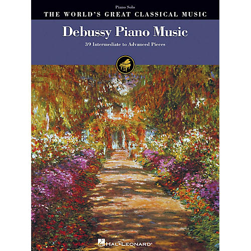 Hal Leonard Debussy Piano Music World's Greatest Classical Music Series Softcover (Intermediate to Advanced)