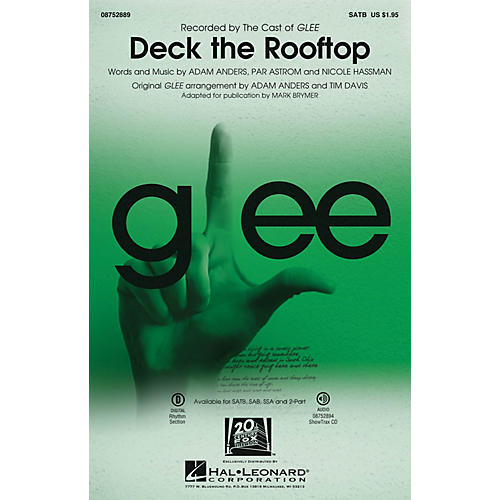 Hal Leonard Deck the Rooftop (featured in Glee) 2-Part by Glee Cast Arranged by Mark Brymer