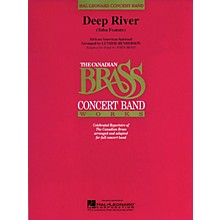 Canadian Brass Deep River Concert Band Level 3-4 by The Canadian Brass Arranged by John Moss