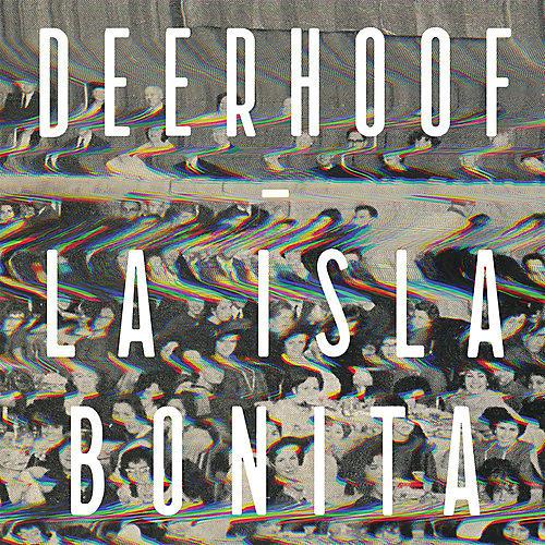 Alliance Deerhoof - La Isla Bonita