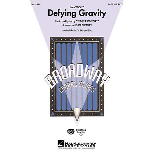 Hal Leonard Defying Gravity (from Wicked) SATB arranged by Roger Emerson
