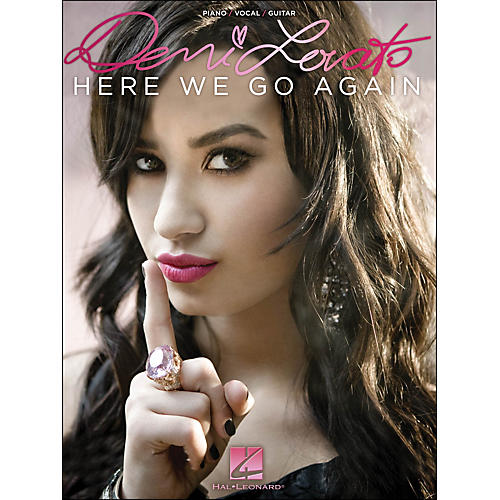 Hal Leonard Demi Lovato - Here We Go Again arranged for piano, vocal, and guitar (P/V/G)