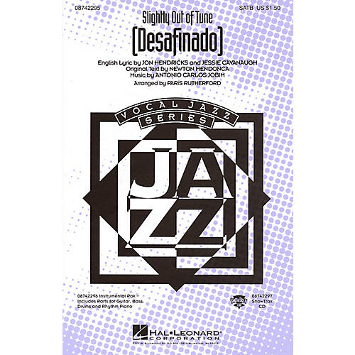 Hal Leonard Desafinado (Slightly Out of Tune) SATB arranged by Paris Rutherford