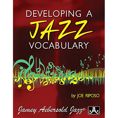 Jamey Aebersold Developing A Jazz Vocabulary