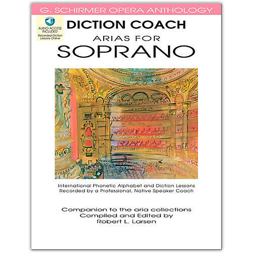 G. Schirmer Diction Coach - Arias for Soprano G. Schirmer Opera Anthology Book/CD's