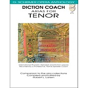 G. Schirmer Diction Coach Arias for Tenor - G Schirmer Opera Anthology Book/2CDs
