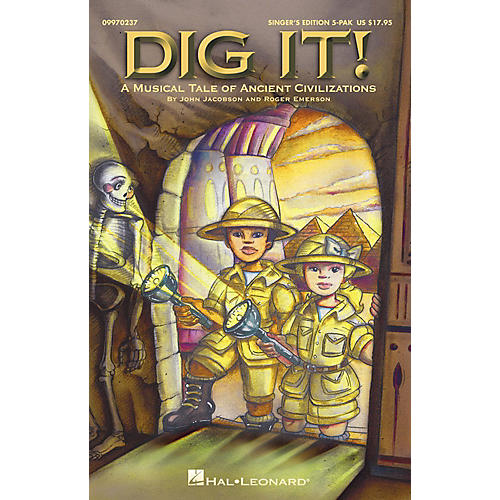 Hal Leonard Dig It!  A Musical Tale of Ancient Civilizations (Musical) Singer's Edition 5-Pak