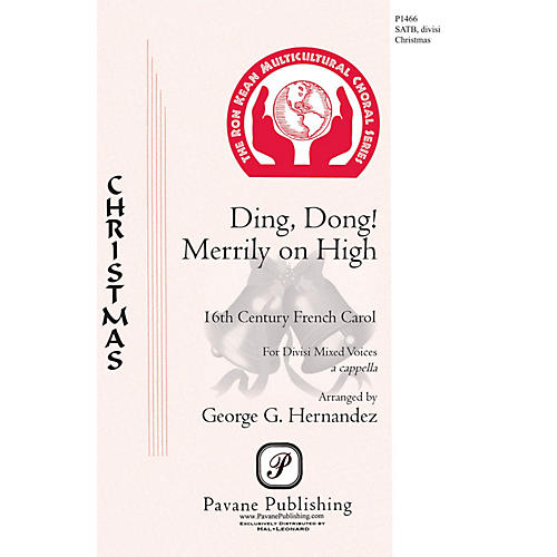 Pavane Ding Dong! Merrily on High SATB a cappella arranged by George Hernandez