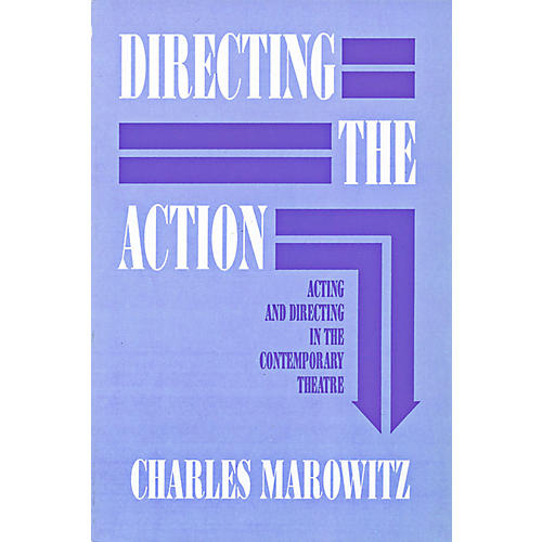 Hal Leonard Directing The Action - Acting and Directing in the Contemporary Theatre-thumbnail