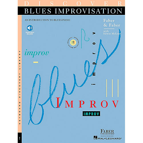 Faber Piano Adventures Discover Blues Improvisation Faber Piano Adventures Series Softcover with CD Written by Nancy Faber