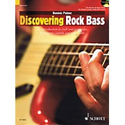 Schott Discovering Rock Bass Guitar Series Softcover with CD Written by Dominic Palmer