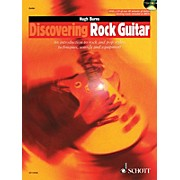 Schott Discovering Rock Guitar (Rock and Pop Styles, Techniques, Sounds, Equipment) Guitar Series by Hugh Burns