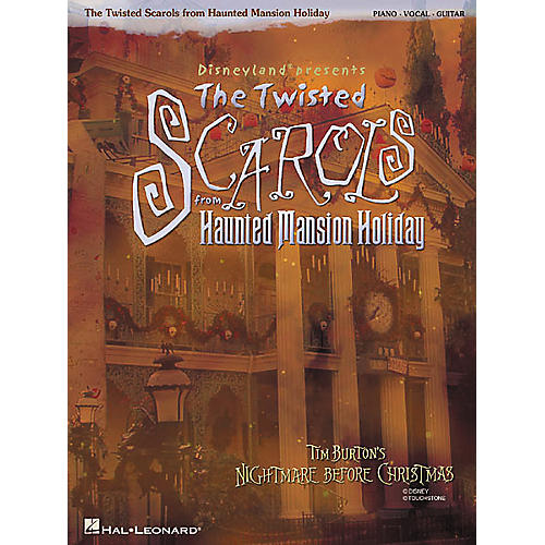 Hal Leonard Disneyland Presents The Twisted Scarols from Haunted Mansion Holiday Piano, Vocal, Guitar Songbook