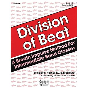 Southern Division of Beat D.O.B., Book 1B Bassoon Southern Music Series...