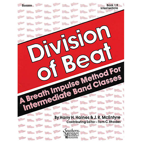 Southern Division of Beat (D.O.B.), Book 1B (Bassoon) Southern Music Series Arranged by Tom Rhodes