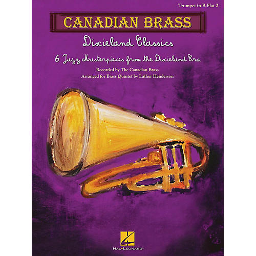 Canadian Brass Dixieland Classics Brass Ensemble Series by Canadian Brass Arranged by Luther Henderson