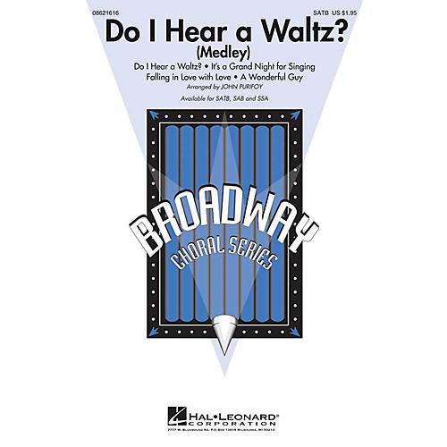 Hal Leonard Do I Hear a Waltz? (Medley) SATB arranged by John Purifoy