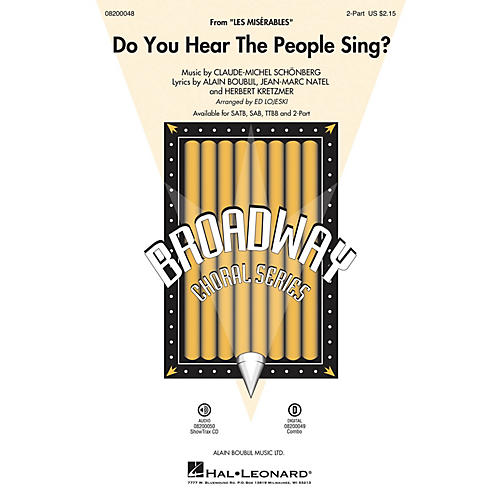 Hal Leonard Do You Hear the People Sing? (from Les Misérables) 2-Part arranged by Ed Lojeski