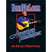 Hal Leonard Don McLean - American Troubadour Premium Autographed Biography