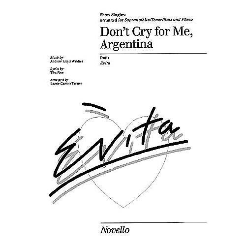 Novello Don't Cry for Me Argentina (from Evita) SATB Arranged by Barrie Carson Turner