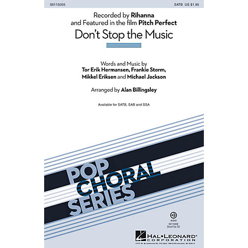 Hal Leonard Don't Stop the Music (from Pitch Perfect) SATB by Rihanna arranged by Alan Billingsley