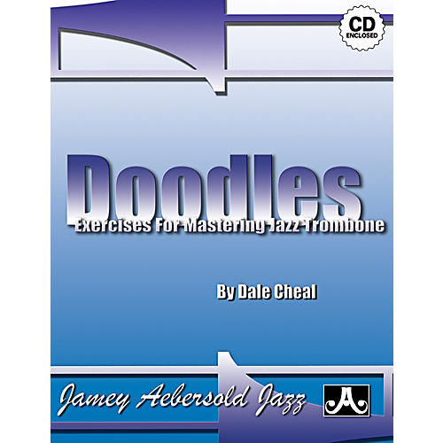 Jamey Aebersold Doodles: Exercises and Etudes For Mastering Trombone