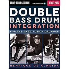 Berklee Press Double Bass Drum Integration: For The Jazz/Fusion Drummer Book/Online Audio