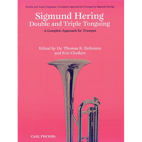 Carl Fischer Double & Triple Tonguing - A Complete Approach for Trumpet