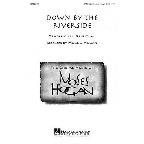 Hal Leonard Down by the Riverside SATB a cappella arranged by Moses Hogan