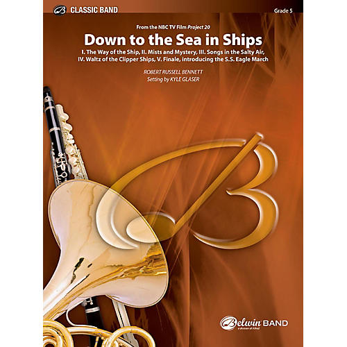 BELWIN Down to the Sea in Ships (from the NBC TV Film: Project 20) Concert Band Grade 5 (Difficult)-thumbnail