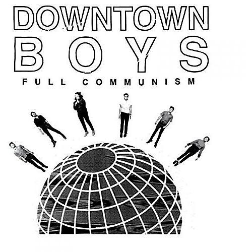 Alliance Downtown Boys - Full Communism