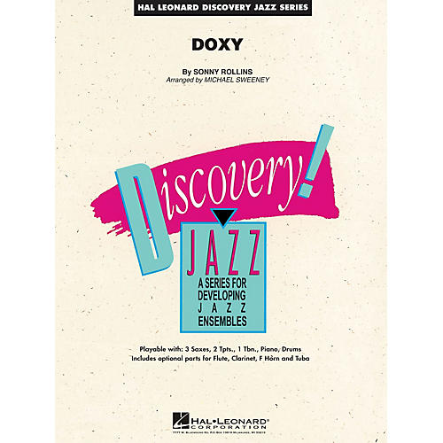 Hal Leonard Doxy Jazz Band Level 1.5 by Sonny Rollins Arranged by Michael Sweeney
