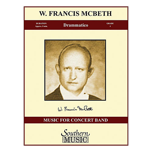 Southern Drammatico (Band/Concert Band Music) Concert Band Level 4 Composed by W. Francis McBeth