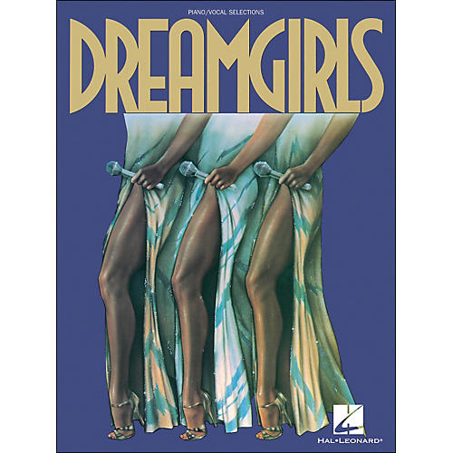 Hal Leonard Dreamgirls arranged for piano, vocal, and guitar (P/V/G)