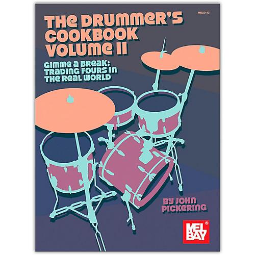 Mel Bay Drummer's Cookbook, Volume 2