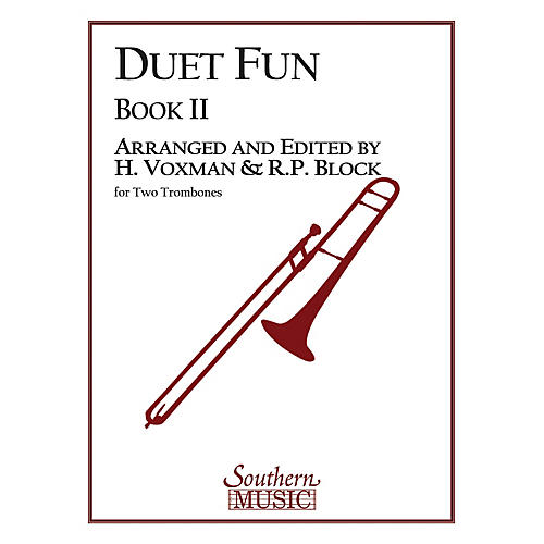 Southern Duet Fun, Book 2 (2 Trombones) Southern Music Series Arranged by Himie Voxman