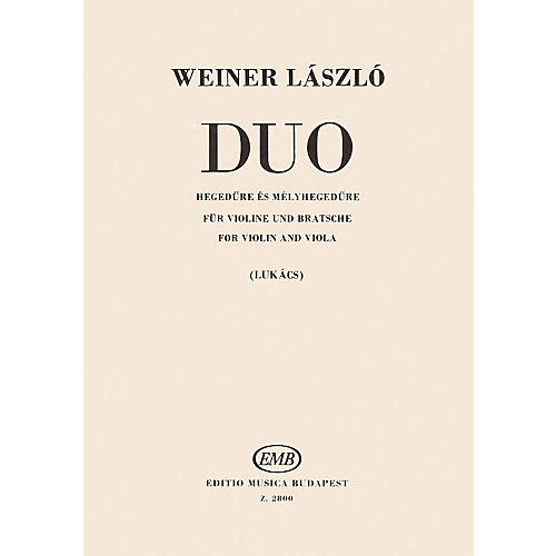 Editio Musica Budapest Duo for Violin and Viola EMB Series Softcover Composed by László Weiner