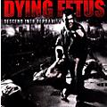 Alliance Dying Fetus - Descend Into Depravity thumbnail