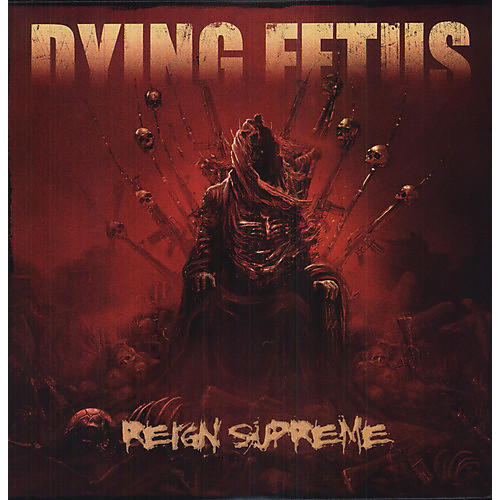 Alliance Dying Fetus - Reign Supreme