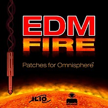 Ilio EDM Fire Omnisphere Patches