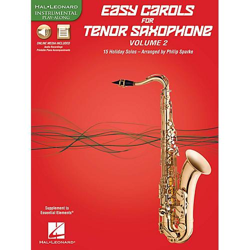 Hal Leonard Easy Carols For Tenor Saxophone, Vol. 2 Instrumental Folio Series Book Media Online