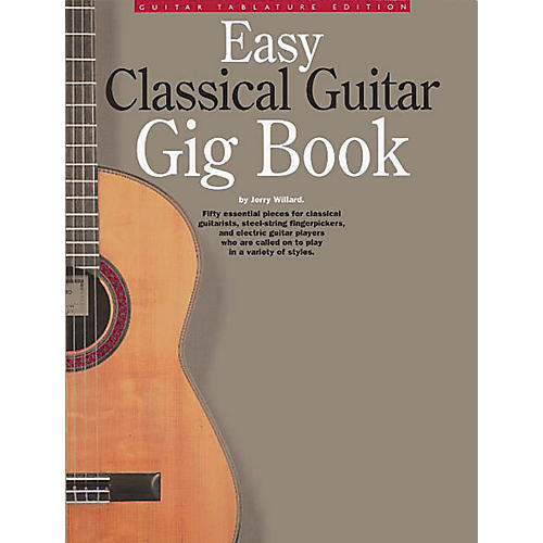 Music Sales Easy Classical Guitar Gig Book Music Sales America Series Softcover